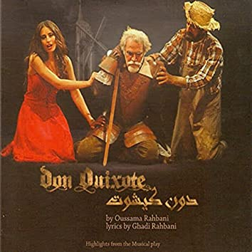 Don Quixote (Highlights from the Musical Play)