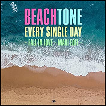 Every Single Day (Fall In Love - Maxi Edit)