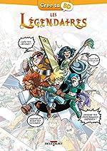 Les Légendaires - Crée ta BD de Patrick Sobral