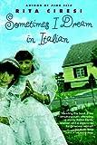 Sometimes I Dream in Italian: A Novel (English Edition)