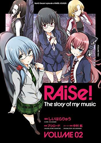 RAiSe! The story of my music2 (月刊ブシロード)