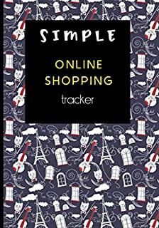 Simple Online Shopping Tracker: Easily Organise Your Online Purchases (shopers gifts)