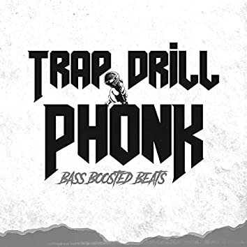 Trap Drill Phonk Bass Boosted Beats