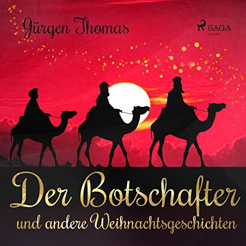 Der Botschafter und andere Weihnachtsgeschichten audiobook cover art