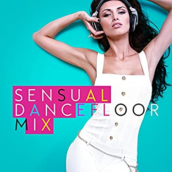 Sensual Dancefloor Mix