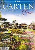 Gartentour Magazin 2021: Unterwegs zu Deutschlands schoensten Parks und Gaerten