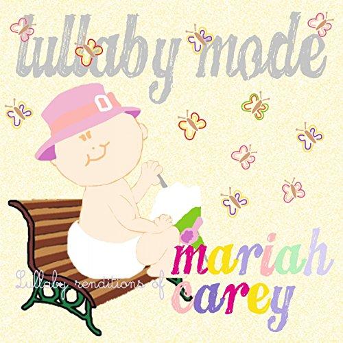 Lullaby Renditions of Mariah Carey