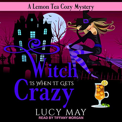 Witch Is When It Gets Crazy audiobook cover art
