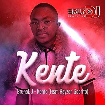 Kente (feat. Rayson Goorito)