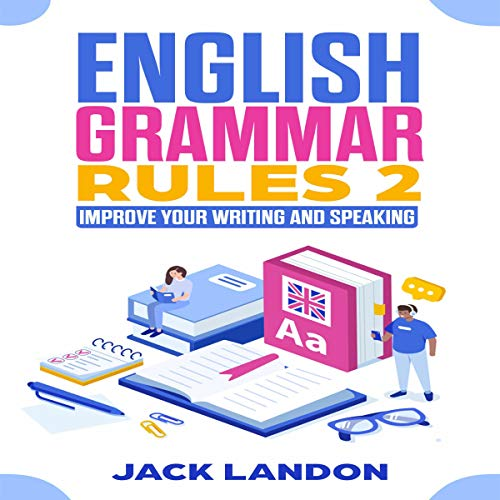 English Grammar Rules 2: Improve Your Writing and Speaking Titelbild