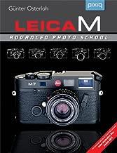 Leica M: Advanced Photo School, 2nd Edition (A Lark Photography Book)