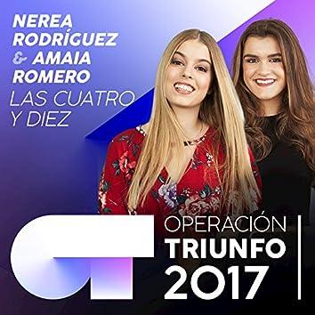 Las Cuatro Y Diez (Operación Triunfo 2017)
