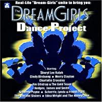 Dreamgirls Dance Project