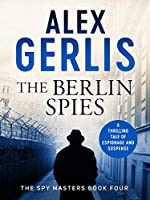 The Berlin Spies (Spy Masters)