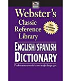 Webster's English Spanish Dictionary―Spanish/English Words in Alphabetical Order With Translations, Parts of Speech, Pronunciation, Definitions (224 pgs)