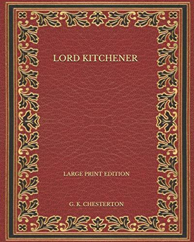 Lord Kitchener - Large Print Edition