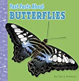 Fast Facts About Butterflies (Fast Facts About Bugs & Spiders) (English Edition)