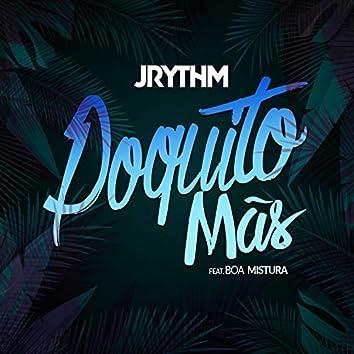 Poquito Mas (feat. Boa Mistura)