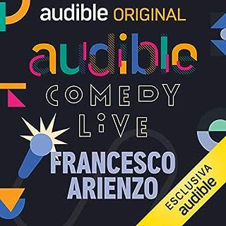 Audible Comedy LIVE #5                   Di:                                                                                                                                 Francesco Arienzo,                                                                                        Clara Campi,                                                                                        Gabriele Antinori,                   e altri                          Letto da:                                                                                                                                 Pietro Sparacino,                                                                                        Clara Campi,                                                                                        Francesco Arienzo,                   e altri                 Durata:  1 ora e 26 min     13 recensioni     Totali 4,2