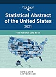ProQuest Statistical Abstract of the United States 2021: The National Data Book