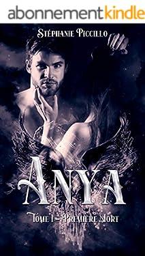 Anya: Tome 1 - Première mort