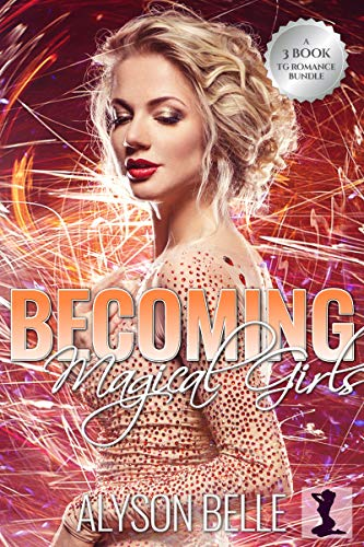 Becoming Magical Girls: A 3-Book Gender Swap TG Romance Bundle