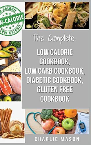 Diabetic Recipe Books, Low Calorie Recipes, Low Carb Recipes, Gluten Free Cookbooks: diabetic cookbook type 2 low calorie cookbook low carb recipe