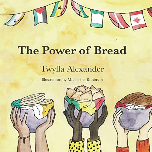 The Power of Bread
