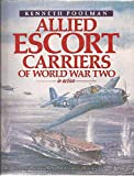 Allied Escort Carriers of World War Two in Action