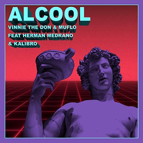 Alcool (feat. Herman Medrano & Kalibro) [Explicit]