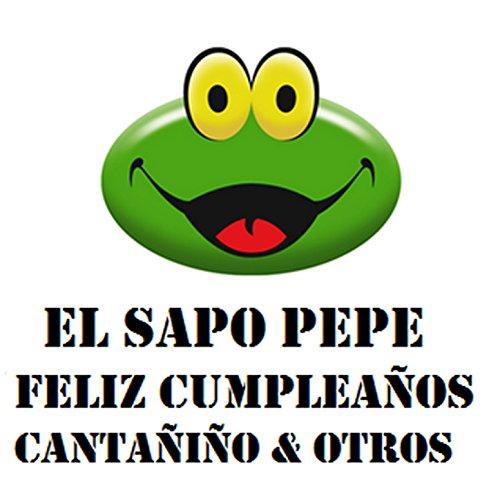 El sapo pepe - Feliz cumpleaños - Como bolita - Canta niño y otros exitos infantiles