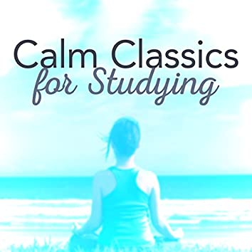 Calm Classics for Studying