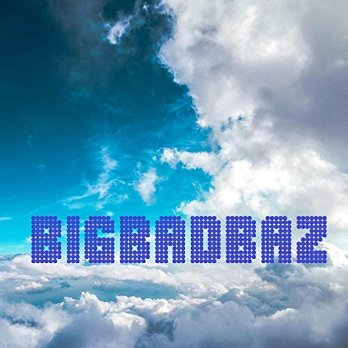 BigBadBaz