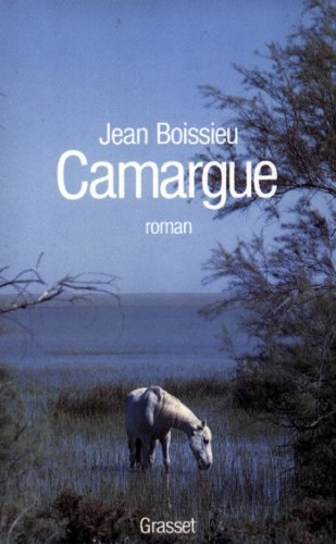Camargue (Littérature) (French Edition)