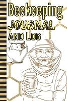 Beekeeping Journal and Log: the beekeepers journal , beekeeping book for Inspection Track & bee hive log , beekeeping notebook , Bee Farming Tracker