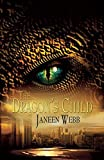 The Dragon's Child [Signed Edition]