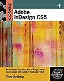 Exploring Adobe InDesign CS5 (Design Exploration Series)