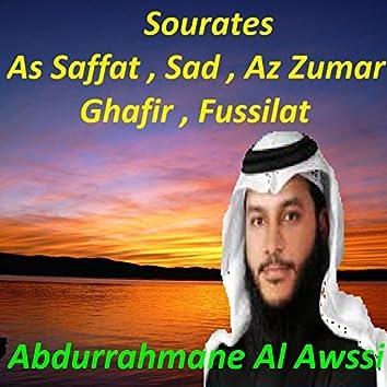 Sourates As Saffat, Sad, Az Zumar, Ghafir, Fussilat (Quran)