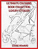 Ultimate Coloring Book Collection: Luxury Stoller: 118