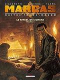 Marcas, maître franc-maçon T02: Le Rituel de l'ombre 2/2