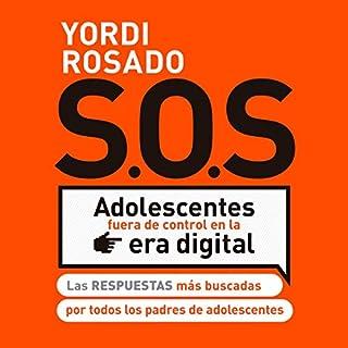 SOS Adolescentes fuera de control en la era digital audiobook cover art