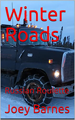 Winter Roads: Russian Roulette (King of Obsolete Winter Roads Book 6) (English Edition)
