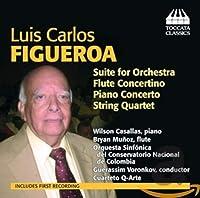 ルイス・カルロス・フィゲーロア:作品集(Luis Carlos Figueroa: Suite for Orchestra)
