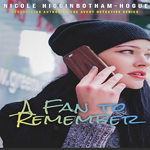 A Fan to Remember Audiobook By Nicole Higginbotham-Hogue cover art