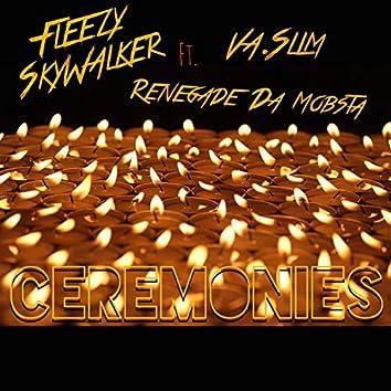 Ceremonies (feat. VA Slim & RenegadeDaMobsta)