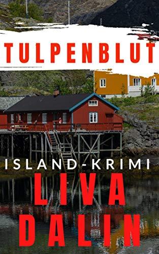 Tulpenblut: Island-Krimi (Stella Nykvist 1)