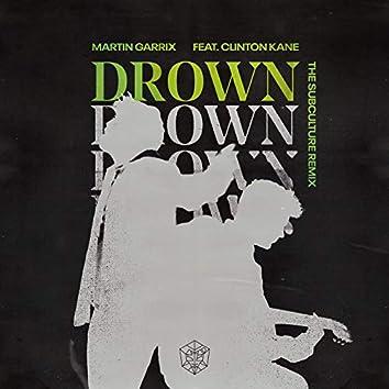 Drown (feat. Clinton Kane) (The Subculture Remix)