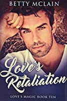 Love's Retaliation: Premium Hardcover Edition