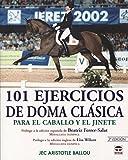101 Ejercicios de Doma Clasica...