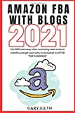 AMAZON FBA WITH BLOGS 2021: Use SEO and many other marketing tools to boost visibility and get your ...